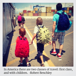 First class and kid class? We're a little of both.