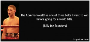 The Commonwealth is one of three belts I want to win before going for ...