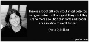 talk now about metal detectors and gun control. Both are good things ...