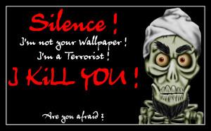 achmed - silence i kill you! - funny desktop wallpaper