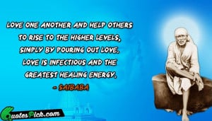 Love One Another And Help Quote by Saibaba @ Quotespick.com