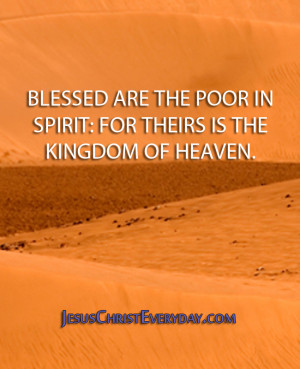 Blessed Are The Poor In Spirit For Theirs Is The Kingdom Of Heaven Kingdom Of Heav...