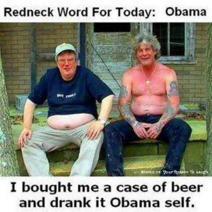 Redneck word of the day – Obama