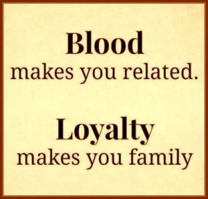 quotes family quotes about lack of family loyalty quotes quotes