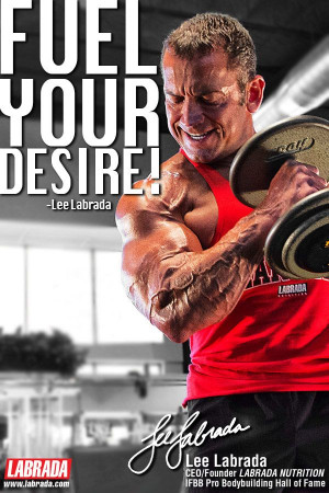 Fuel Your Desire! Lee Labrada -- LABRADA