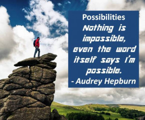 Quotes On Possibilities Being Limitless