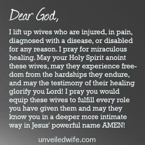 ... healing read more here http unveiledwife com prayer miraculous healing
