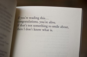 alive, book, life, reading, sayings, smile, text, words