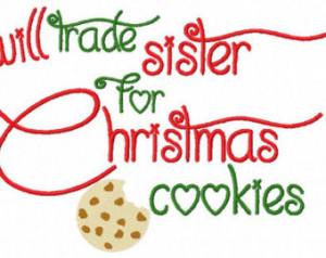 ... Christmas Cookies Embroidery Sayings 4x4 5x7 6x10 hoop Instant