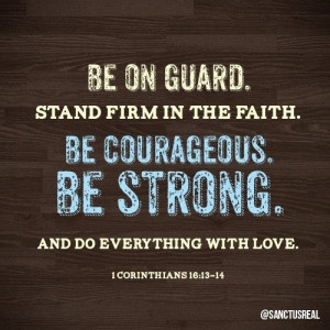 STAND FIRM IN YOUR FAITH!