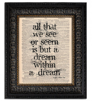 Edgar Allan Poe Quote Print Dream within a Dream, Dictionary Art Print ...