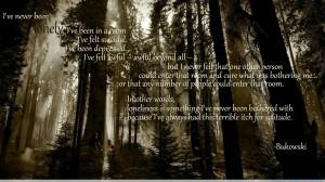 Charles Bukowski motivational inspirational love life quotes sayings ...