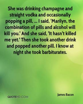 Pill Popping Quote