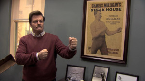 Manly man Ron Swanson quotes