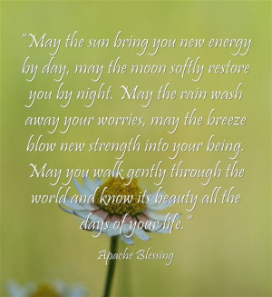 Apache Blessing #quote #inspiration