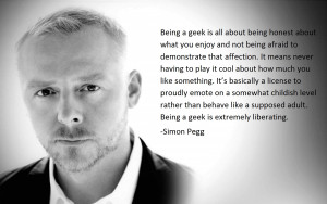 Being a geek is all about being honest about what you enjoy and not ...