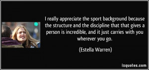the sport background because the structure and the discipline ...