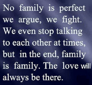 true? There are so many 'dysfunctional' families..brothers & sisters ...