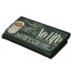 Coffee Quotes Clothing Accessories