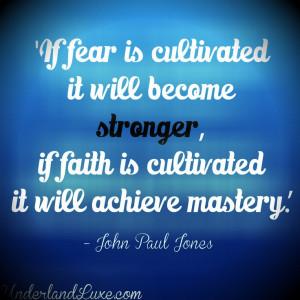 John Paul Jones on Fear and Faith