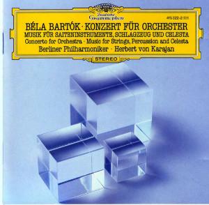 Béla Bartók - Konzert Für Orchester / Musik Für Saiteninstrumente ...