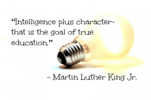 ... character. Martin Luther King Jr.'s quote is about a very worthy goal
