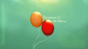 Up Movie Quotes Adventure Adventure is out there by