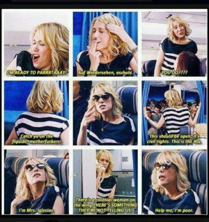 Bridesmaids Movie -funniest fricken movie. See you on the flip side ...