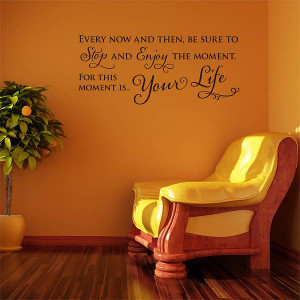 Enjoy The Moment' Wall Sticker Quote
