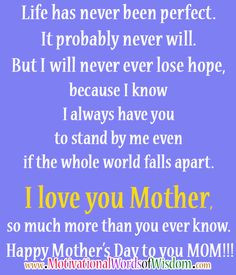 love you mother so much more than you ever know happy mother s day to ...