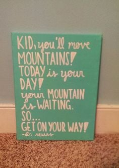 Mountains Dr.Seuss Oh the Places You'll Go Handpainted Canvas Quote ...