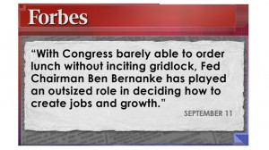 Quote on Ben Bernanke and his role in deciding how to create jobs and ...