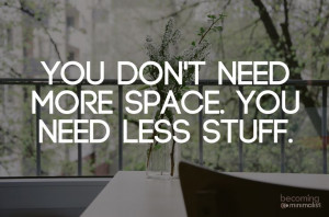 , Declutter Minimalist, Life Quotes And Sayings Word, Declutter ...