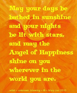 May Your Days Be Bathed In Sunshine And Your Nights Be Lit With Stars ...