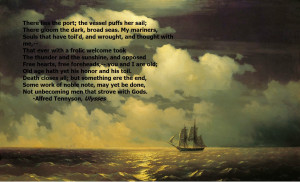 Tennyson, Ulysses motivational inspirational love life quotes sayings ...