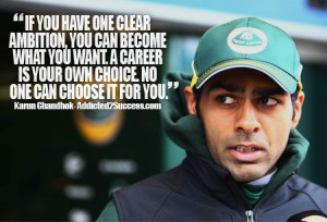 Karun Chandhok Inspirational Picture Quote