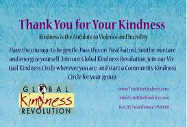 Thank You For Your Kindness ~ Kindness Quote