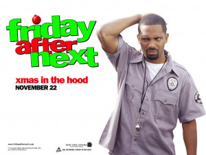 Mike Epps Mike Epps (Friday After Next)