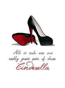 CHRISTIAN-LOUBOUTIN-Black-Shoes-ART-PRINT-Cinderella-Quote-10-x-8 ...