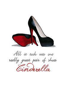 CHRISTIAN-LOUBOUTIN-Black-Shoes-ART-PRINT-Cinderella-Quote-10-x-8 ...
