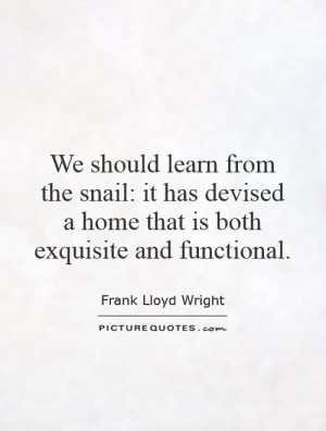... devised a home that is both exquisite and functional Picture Quote #1