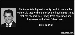 The immediate, highest priority need, in my humble opinion, is that we ...