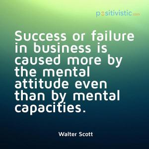 ... success failure business attitude mental mindset quote motivation
