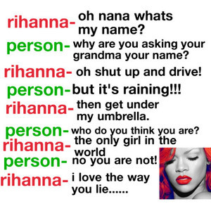 Rihanna Funny quote. (credit Anything & Everything...♥ ??)