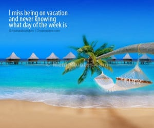 ... vacation and never knowing what day of the week is. Download Tropical