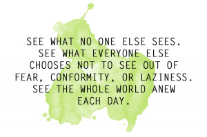 one of my favorite quotes from Patch Adams]