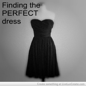 cute, fashion, quote, quotes, the perfect dress