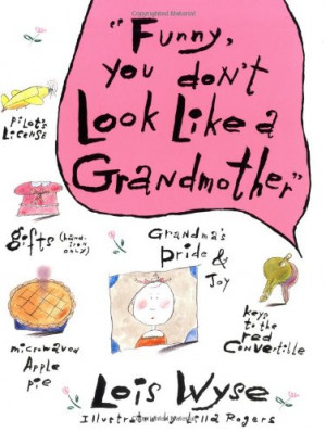 Funny, You Don't Look Like A Grandmother