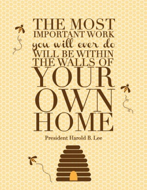 ... be within the walls of your own home, free LDS quotes, cute LDS quotes