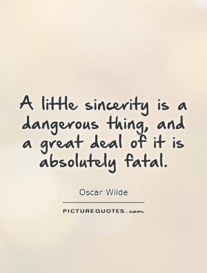 Oscar Wilde Quotes Sincerity Quotes